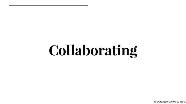 Collaborating #SEARCHLOVE @MIRA_INAM
