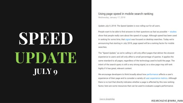 SPEED UPDATE JULY 9 Source: Googleblog #SEARCHLOVE @MIRA_INAM