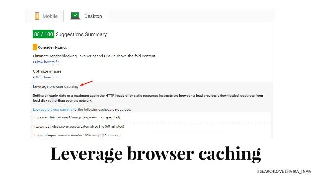 Leverage browser caching #SEARCHLOVE @MIRA_INAM
