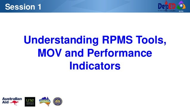 RCTQ Understanding RPMS Tools, MOV and Performance Indicators Session 1