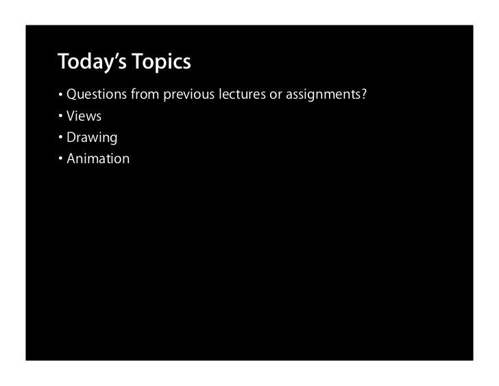 CS193P Lecture 5 View Animation Slide 2