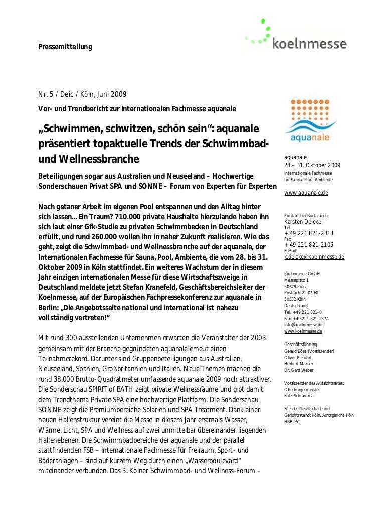 """PressemitteilungNr. 5 / Deic / Köln, Juni 2009Vor- und Trendbericht zur Internationalen Fachmesse aquanale""""Schwimmen, schw..."""