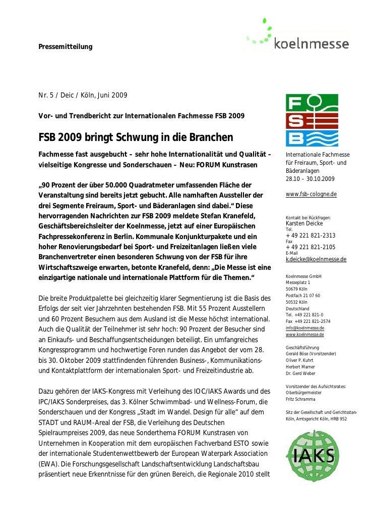 PressemitteilungNr. 5 / Deic / Köln, Juni 2009Vor- und Trendbericht zur Internationalen Fachmesse FSB 2009FSB 2009 bringt ...