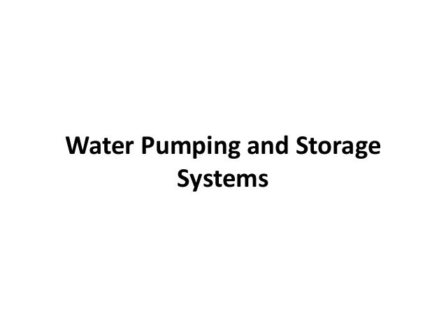 Pumping system • Pumps, pumping stations and booster pumping stations • Pumps, piping and equipment • Must be sized to acc...