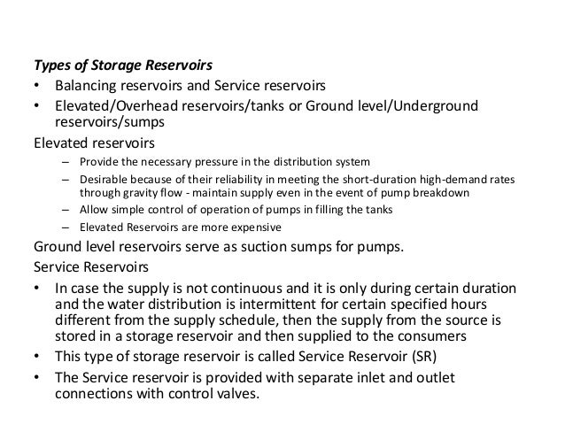 Underground Reservoirs • Underground reservoirs serve as suction sources for pumps. These are normally built at the site o...