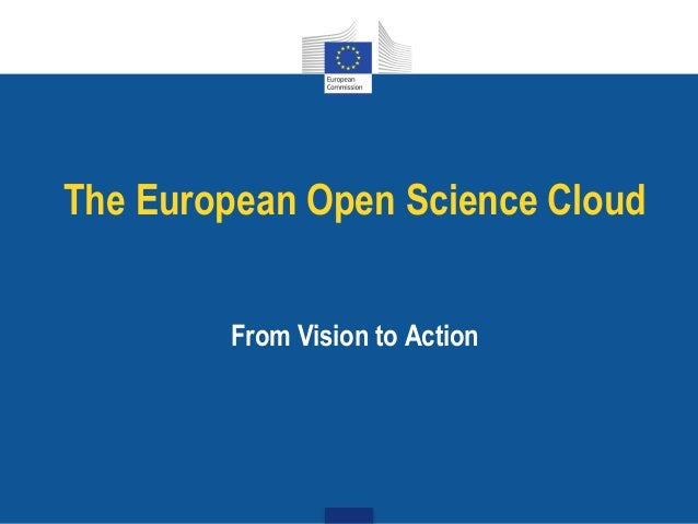 The European Open Science Cloud From Vision to Action