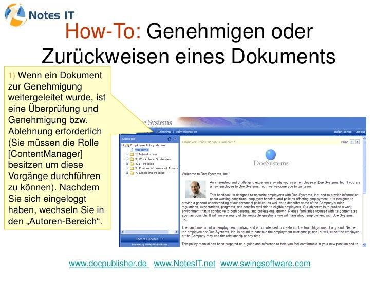 How-To: Genehmigen oder         Zurückweisen eines Dokuments 1) Wenn ein Dokument zur Genehmigung weitergeleitet wurde, is...