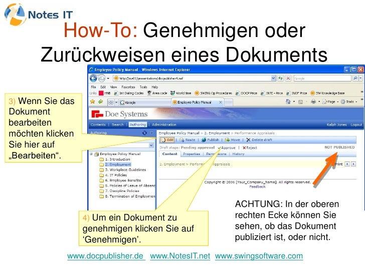How-To: Genehmigen oder        Zurückweisen eines Dokuments  3) Wenn Sie das Dokument bearbeiten möchten klicken Sie hier ...