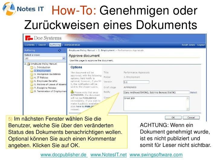 How-To: Genehmigen oder       Zurückweisen eines Dokuments     5) Im nächsten Fenster wählen Sie die Benutzer, welche Sie ...