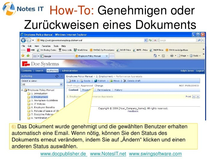 How-To: Genehmigen oder     Zurückweisen eines Dokuments     6) Das Dokument wurde genehmigt und die gewählten Benutzer er...