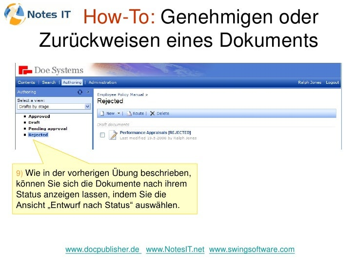 How-To: Genehmigen oder      Zurückweisen eines Dokuments     9) Wie in der vorherigen Übung beschrieben, können Sie sich ...