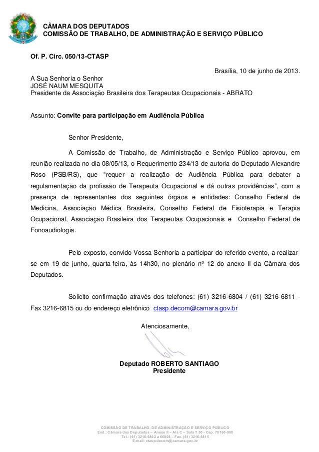 COMISSÃO DE TRABALHO, DE ADMINISTRAÇÃO E SERVIÇO PÚBLICOEnd.: Câmara dos Deputados – Anexo II – Ala C – Sala T 50 - Cep. 7...
