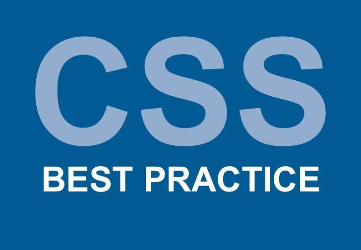 CSSBEST PRACTICE