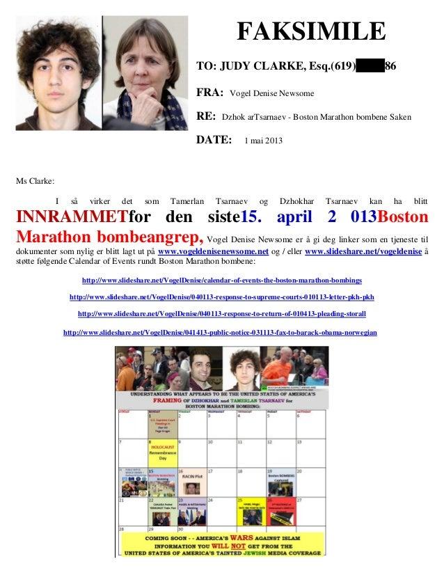 FAKSIMILE TO: JUDY CLARKE, Esq.(619) FRA: RE:  86  Vogel Denise Newsome  Dzhok arTsarnaev - Boston Marathon bombene Saken ...