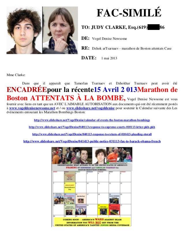 FAC-SIMILÉ TO: JUDY CLARKE, Esq.(619) 86 DE: Vogel Denise Newsome RE: Dzhok arTsarnaev - marathon de Boston attentats Case...