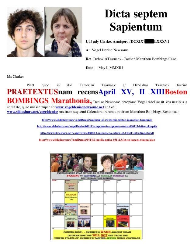 Dicta septem Sapientum Ut Judy Clarke, Armigero.(DCXIX) LXXXVI A: Vogel Denise Newsome Re: Dzhok arTsarnaev - Boston Marat...