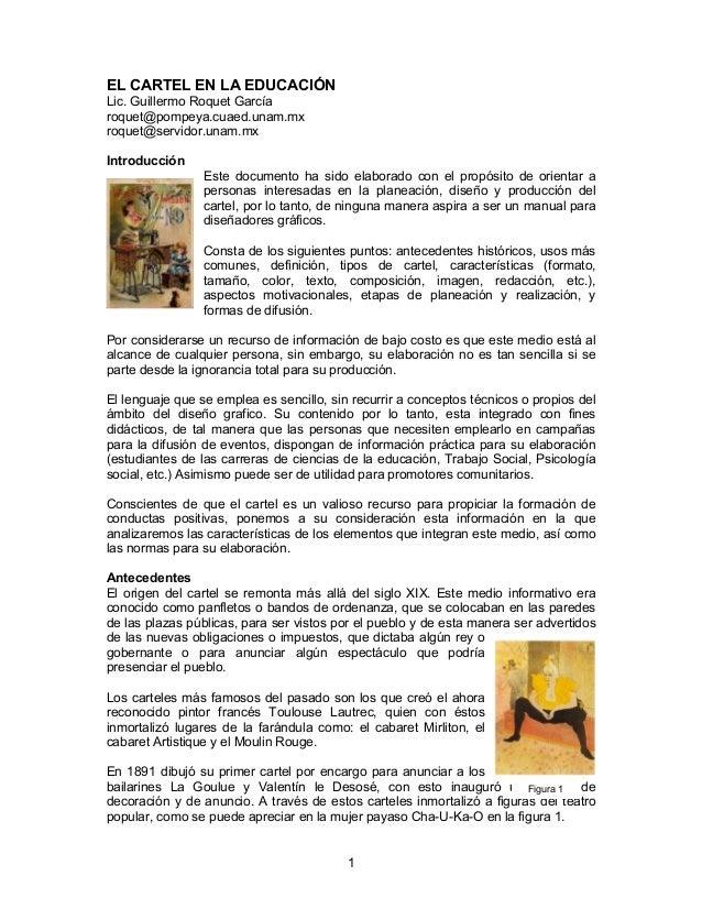EL CARTEL EN LA EDUCACIÓN Lic. Guillermo Roquet García roquet@pompeya.cuaed.unam.mx roquet@servidor.unam.mx Introducción E...