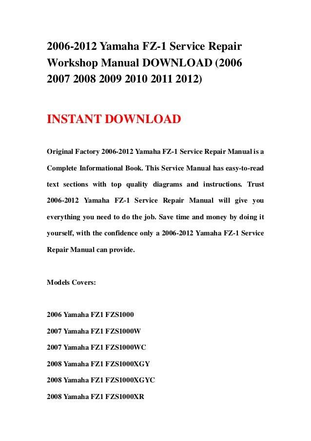 2006 2012 yamaha fz 1 service repair workshop manual download 2006 2 rh slideshare net yamaha jog 50 cs50 service repair workshop manual yamaha yfm350 yfm350 big bear service repair workshop manual