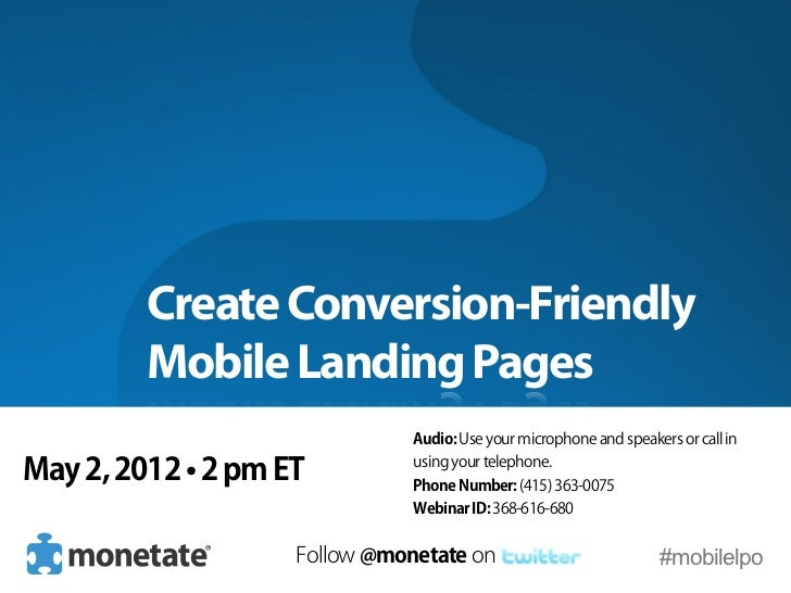 Create Conversion-Friendly         Mobile Landing Pages                               Audio: Use your microphone and speak...