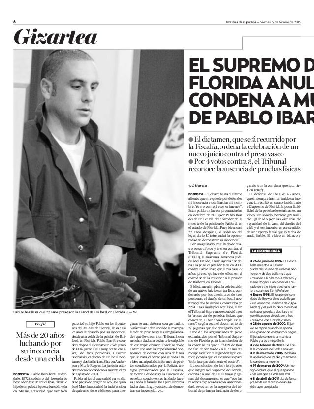 Gizartea Pablo Ibar lleva casi 22 años presos en la cárcel de Raiford, en Florida. Foto: N.G Perfil Másde20años luchandopo...