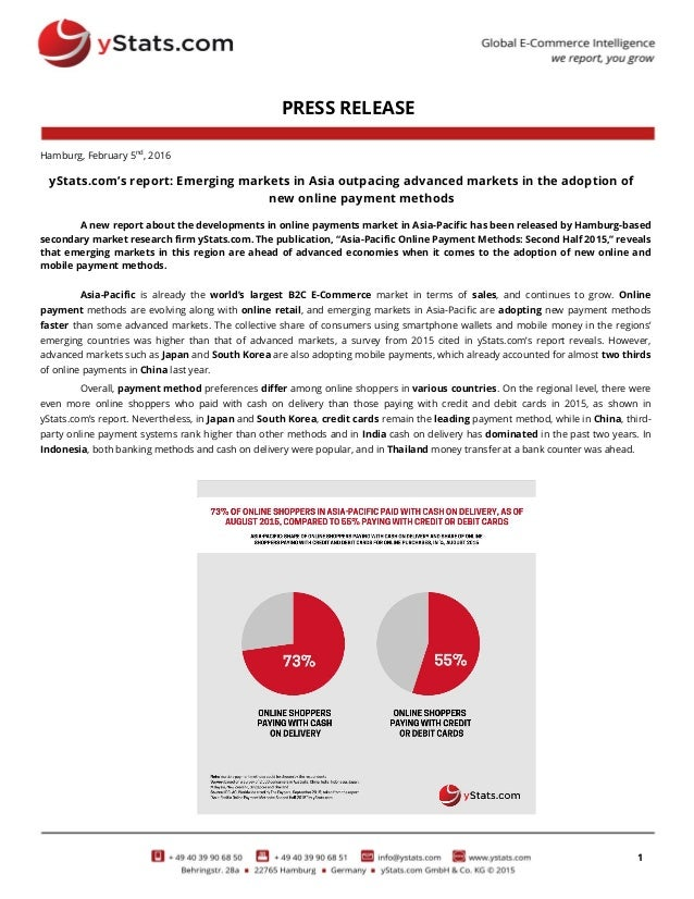 1 PRESS RELEASE Hamburg, February 5nd , 2016 yStats.com's report: Emerging markets in Asia outpacing advanced markets in t...