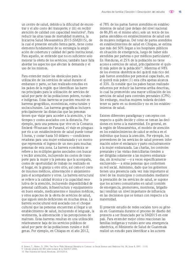 16Asuntos de familia | Sección I: Descripción del estudio principales que toman decisiones durante estos procesos. En part...