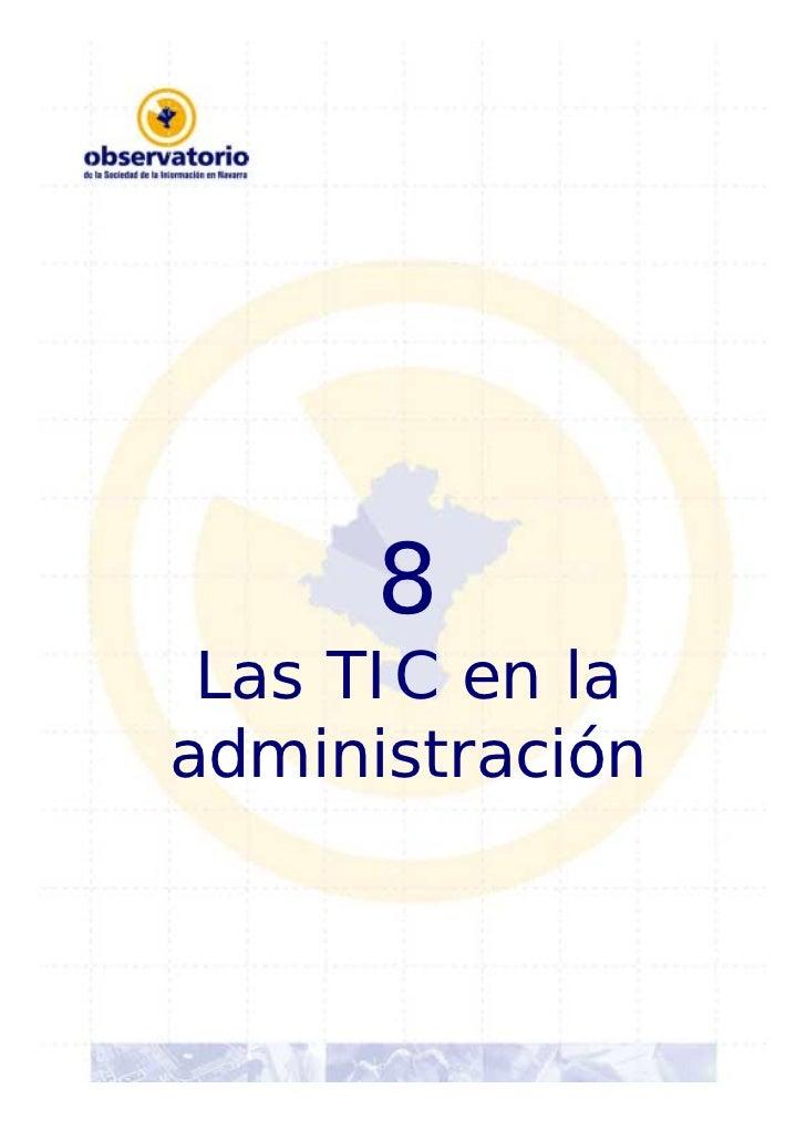 8 Las TIC en laadministración