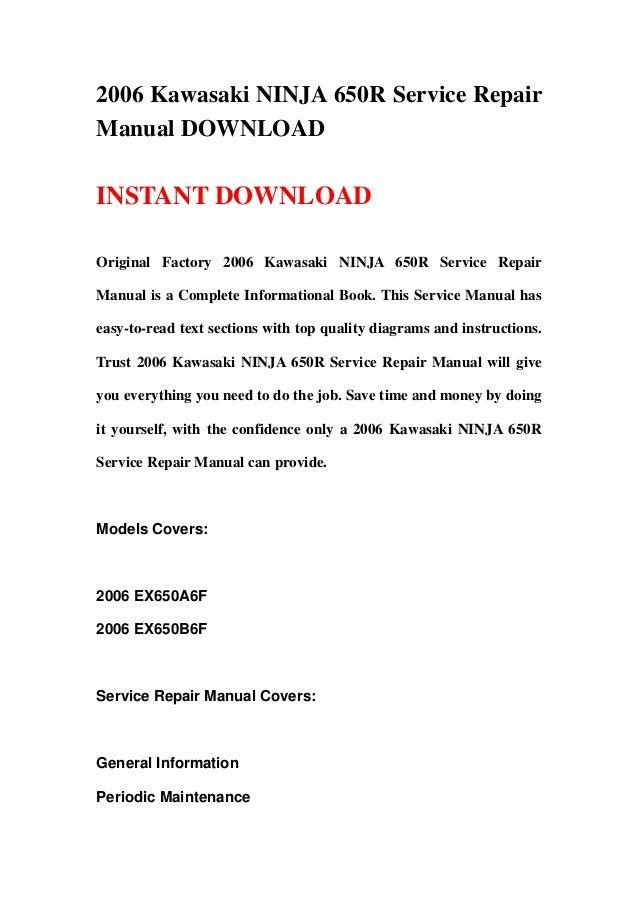 2006 kawasaki ninja 650r service repair manual download rh slideshare net ninja 650 service manual ninja 650 owners manual