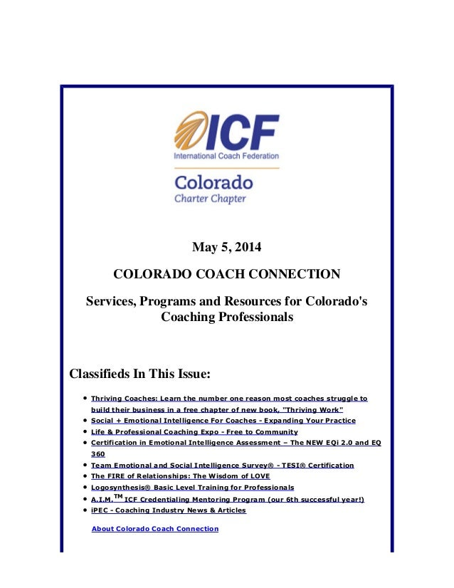 May 5, 2014 COLORADO COACH CONNECTION Services, Programs and Resources for Colorado's Coaching Professionals Classifieds I...