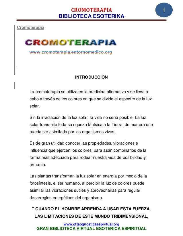 CROMOTERAPIA                                       1                     BIBLIOTECA ESOTERIKACromoterapia                 ...