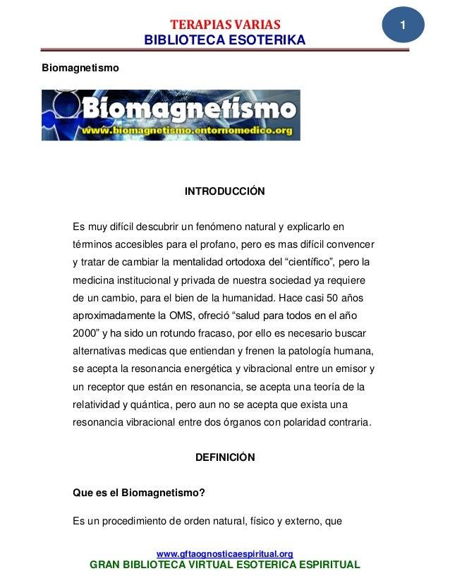 TERAPIAS VARIAS                                     1                     BIBLIOTECA ESOTERIKABiomagnetismo               ...