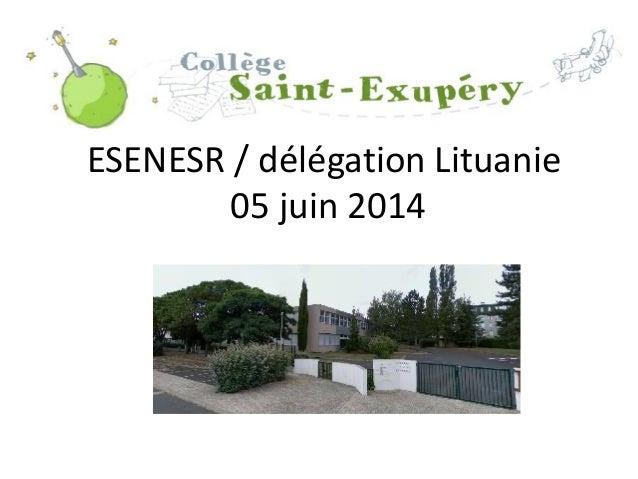 ESENESR / délégation Lituanie 05 juin 2014