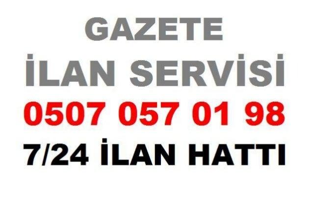 0507 057 01 98 * Beyoglu Gazete ilan Burosu Hurriyet Sabah Posta