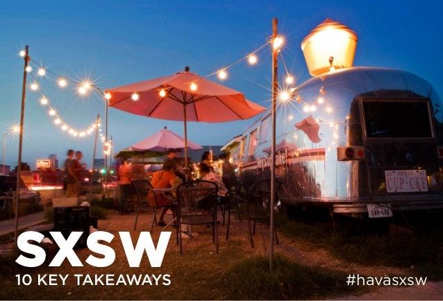 10 KEY TAKEAWAYS #havasxsw