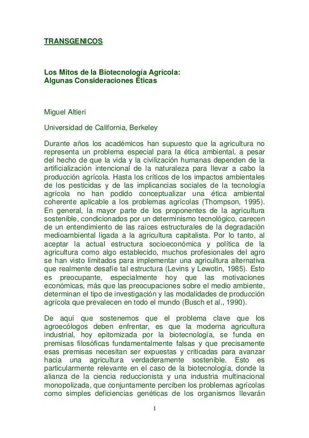 TRANSGENICOSLos Mitos de la Biotecnología Agrícola:Algunas Consideraciones ÉticasMiguel AltieriUniversidad de California, ...