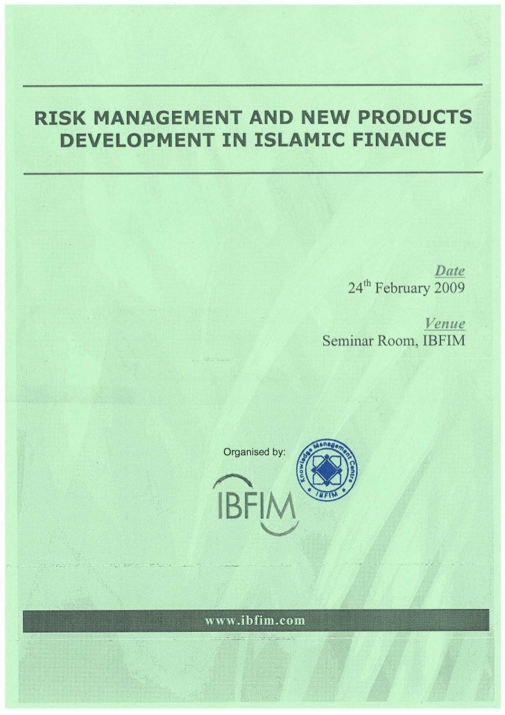 Risk Management and New Products Development in Islamic Finance                                                           ...