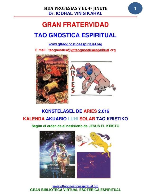 SIDA PROFESIAS Y EL 4º JINETE                  1           Dr. IODHAL VINIS KAHAL         GRAN FRATERVIDAD    TAO GNOSTICA...