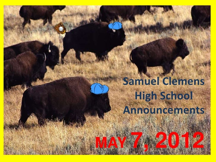 Samuel Clemens     High School   AnnouncementsMAY 7,   2012