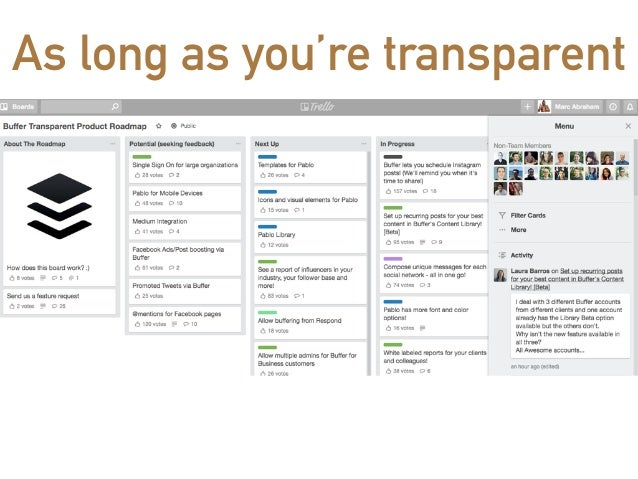 as long as youre transparent 35 managing a product roadmap treat your product