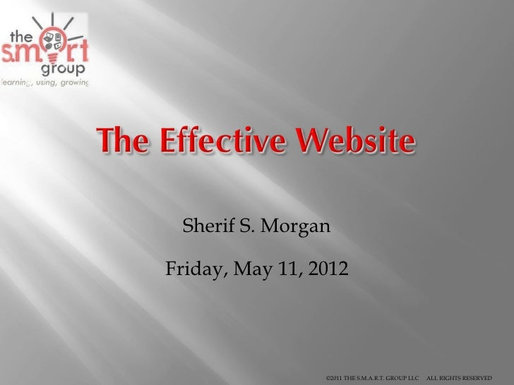 Sherif S. MorganFriday, May 11, 2012                 ©2011 THE S.M.A.R.T. GROUP LLC   ALL RIGHTS RESERVED