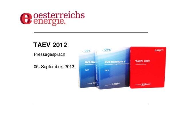 TAEV 2012Pressegespräch05. September, 2012