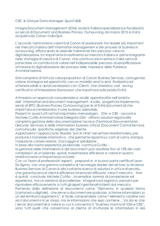 CBS & IDM per Data Manager: Spunti B2B Integra Document Management (IDM), società italiana specializzata e focalizzata sui...