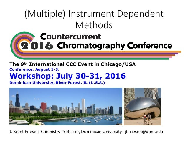 (Multiple)InstrumentDependent Methods The 9th International CCC Event in Chicago/USA Conference: August 1-3, Workshop: ...