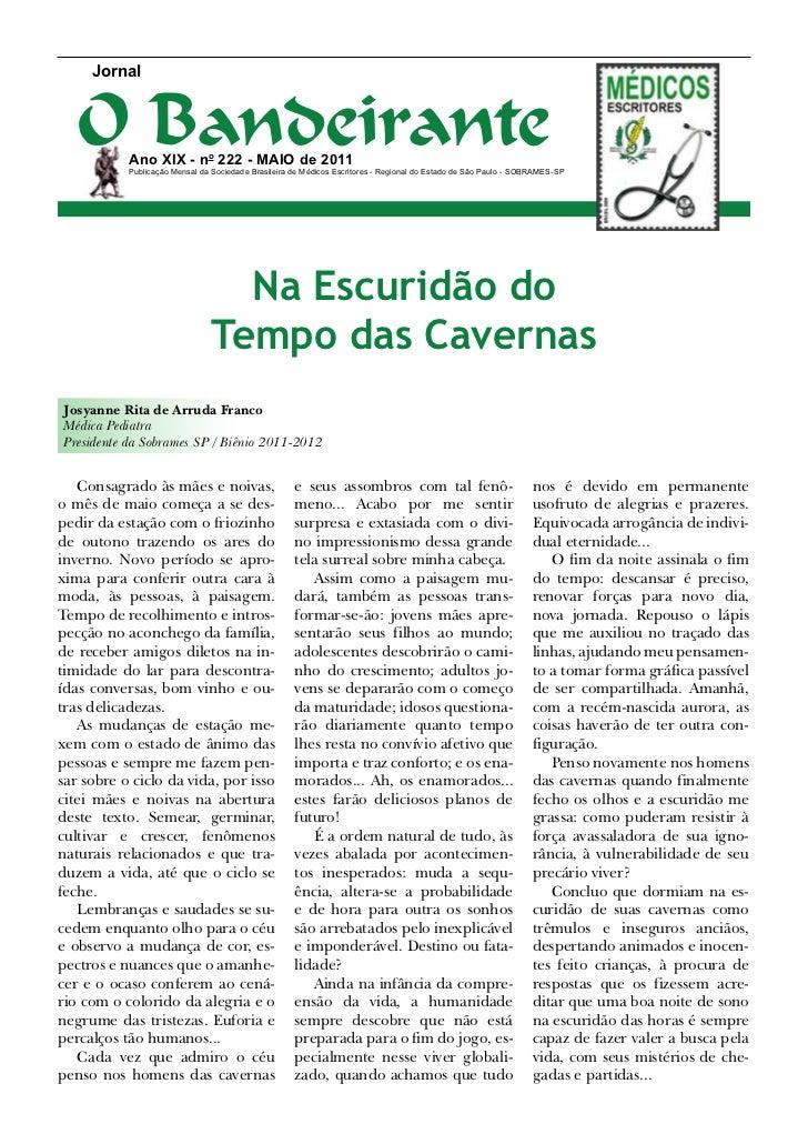 Jornal   O Bandeirante           Ano XIX - no 222 - Maio de 2011           Publicação Mensal da Sociedade Brasileira de Mé...