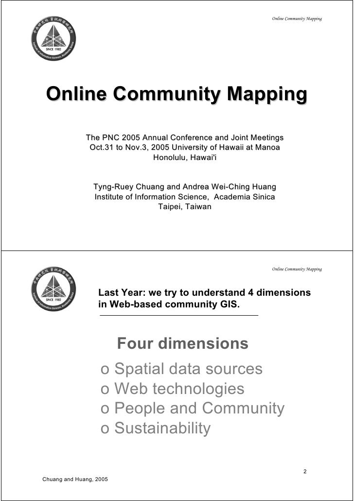 Online Community Mapping      Online Community Mapping                The PNC 2005 Annual Conference and Joint Meetings   ...