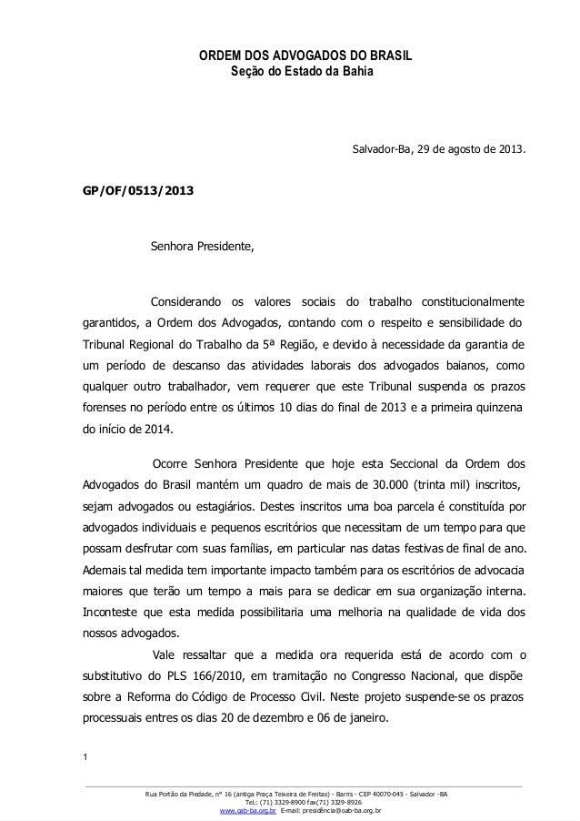 ORDEM DOS ADVOGADOS DO BRASIL Seção do Estado da Bahia GABINETEDAPRESIDÊNCIA SalvadorBa,29deagostode2013. GP/OF/05...