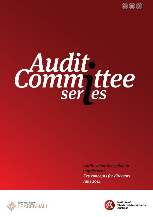 Audit committee guide to impairment Key concepts for directors June 2014 Audit ser tteees Comm