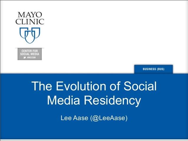 The Evolution of Social Media Residency Lee Aase (@LeeAase)