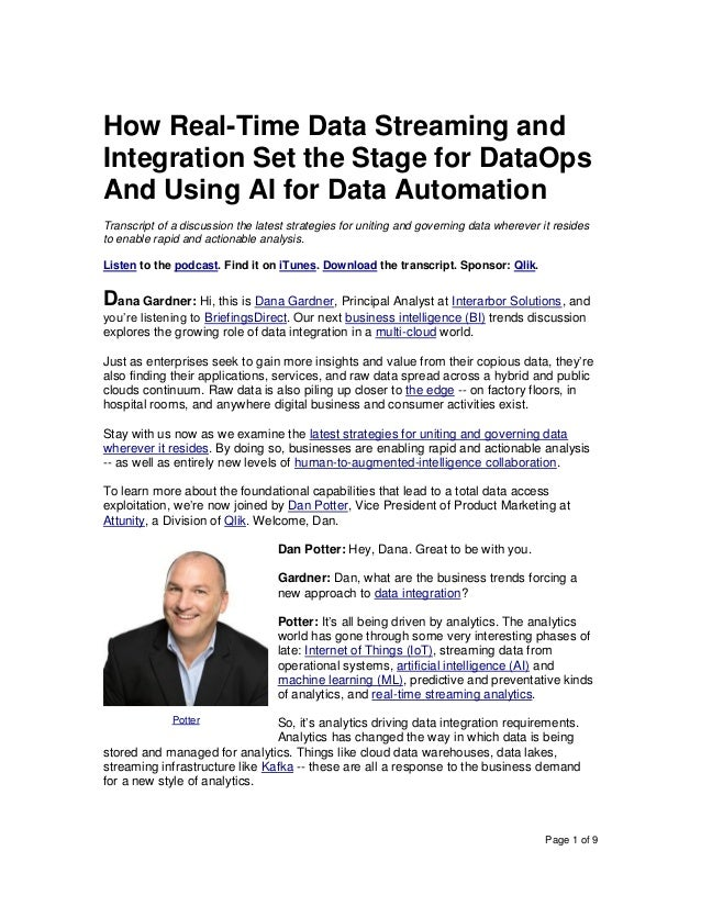 Page 1 of 9 How Real-Time Data Streaming and Integration Set the Stage for DataOps And Using AI for Data Automation Transc...