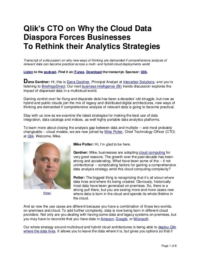 Page 1 of 8 Qlik's CTO on Why the Cloud Data Diaspora Forces Businesses To Rethink their Analytics Strategies Transcript o...